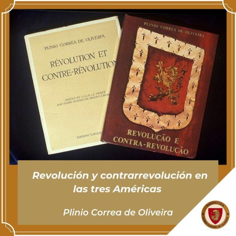 La Revolución y la Contra Revolución en las misiones, en la historia y en la actualidad Colombianas